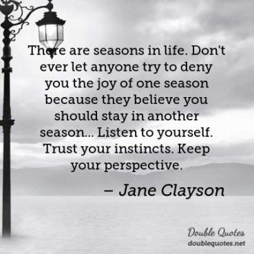 there-are-seasons-in-life-dont-ever-let-anyone-try-to-deny-you-the-joy-of-one-403x403-nk2j9x
